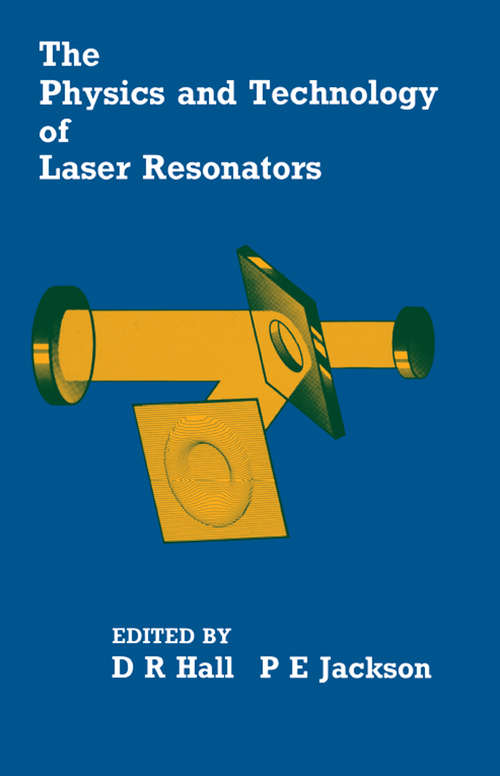 The Physics and Technology of Laser Resonators