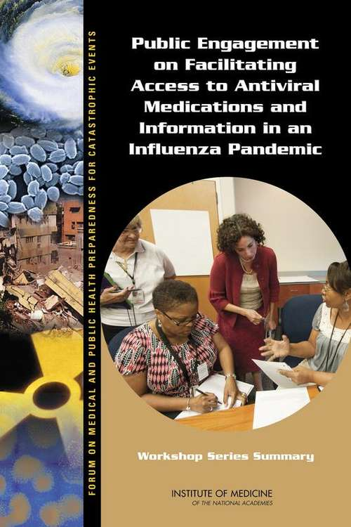 Public Engagement on Facilitating Access to Antiviral Medications and Information in an Influenza Pandemic