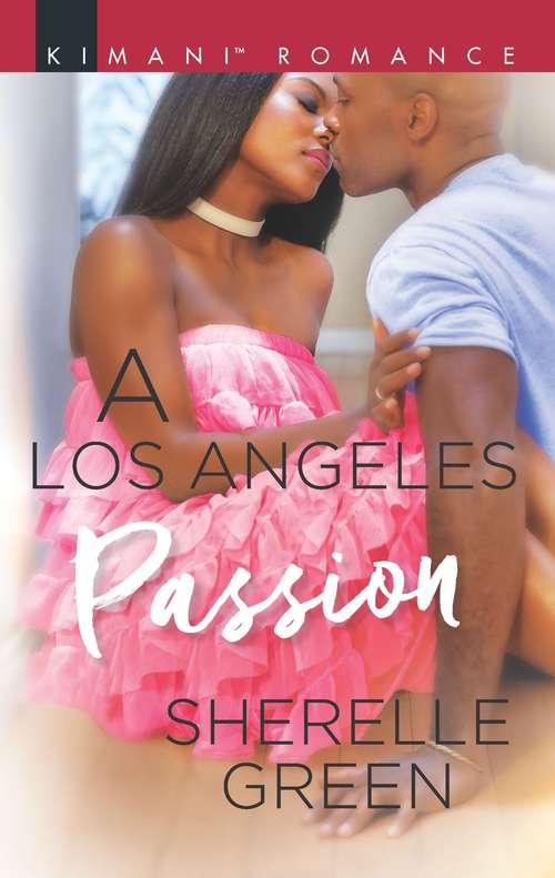A Los Angeles Passion (Millionaire Moguls #7)