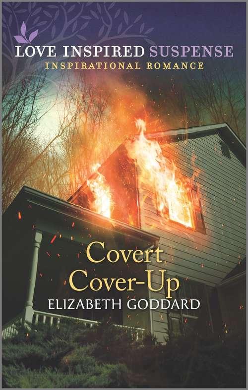 Covert Cover-Up (Mount Shasta Secrets)