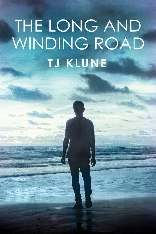 The Long and Winding Road (Bear, Otter, and the Kid Chronicles #4)
