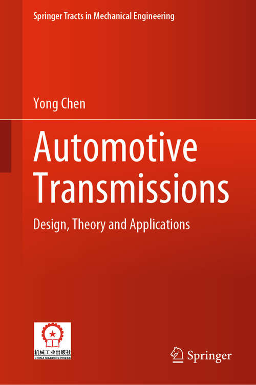 Automotive Transmissions: Design, Theory and Applications (Springer Tracts in Mechanical Engineering)
