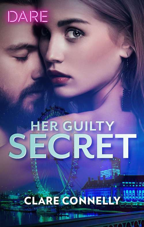 Her Guilty Secret: Her Guilty Secret / Getting Naughty (Guilty as Sin #1)