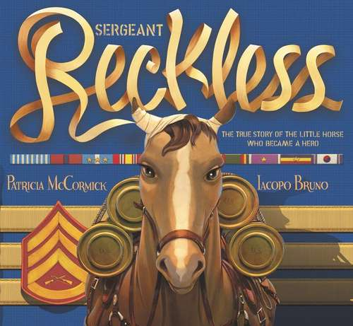 Collection sample book cover Sergeant Reckless by Iacopo Bruno and Patricia McCormick