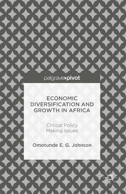 Economic Diversification and Growth in Africa