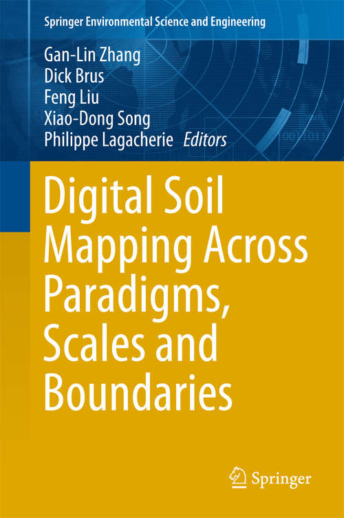 Digital Soil Mapping Across Paradigms, Scales and Boundaries