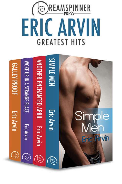 Eric Arvin's Greatest Hits (Dreamspinner Press Bundles #15)