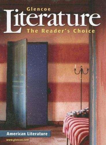 Glencoe Literature: The Reader's Choice