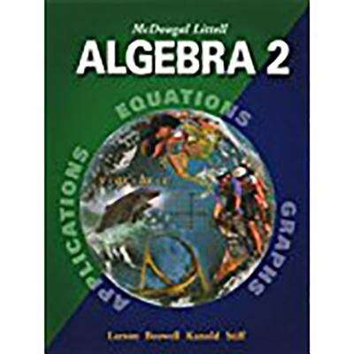 Mcdougal Littell Algebra 2: Pupil's Edition