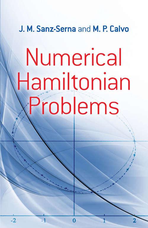 Numerical Hamiltonian Problems (Dover Books on Mathematics)