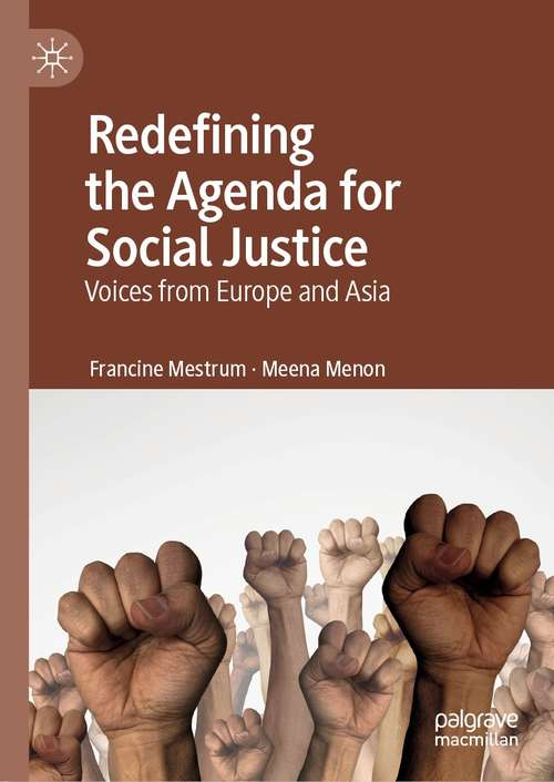 Redefining the Agenda for Social Justice: Voices from Europe and Asia