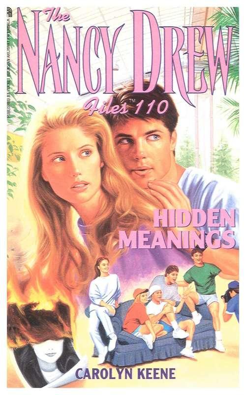 Hidden Meanings (The Nancy Drew Files #110)
