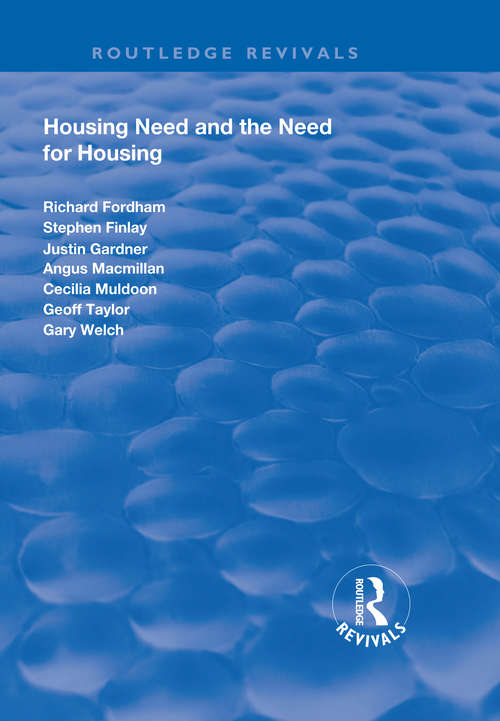 Housing Need and the Need for Housing (Routledge Revivals)
