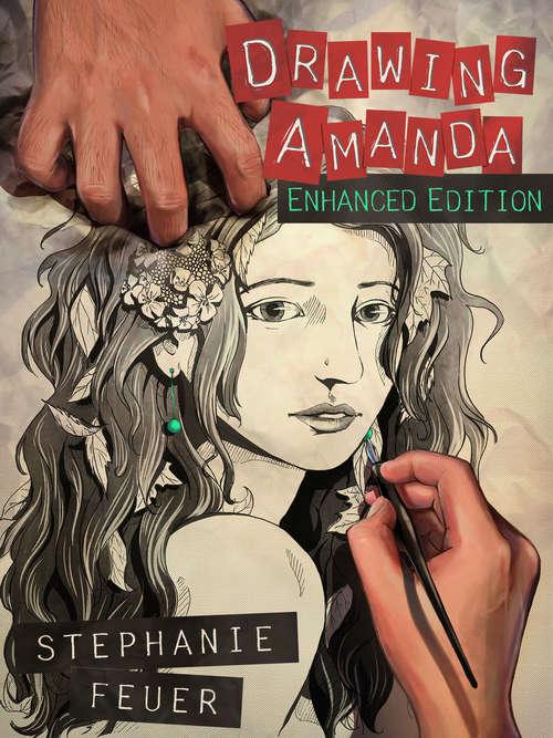 Drawing Amanda: Enhanced Edition