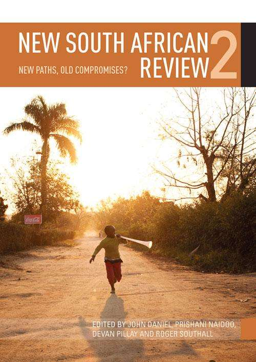 New South African Review 2: New paths, old compromises? (New South African Review Ser.)