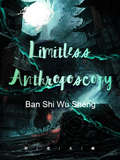 Limitless Anthroposcopy: Volume 2 (Volume 2 #2)