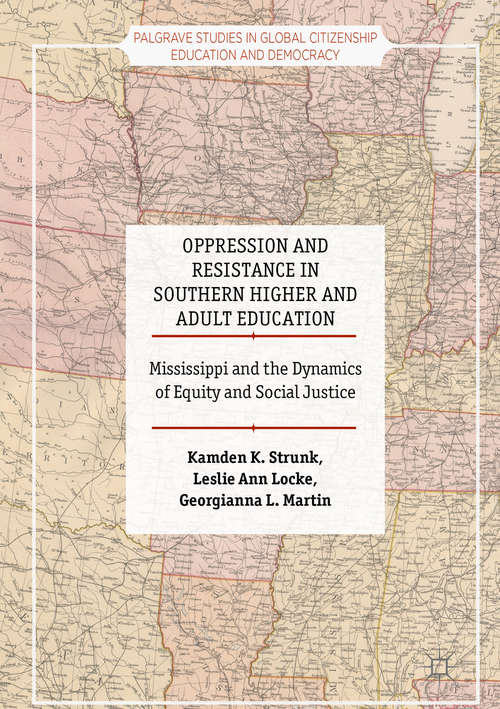 Oppression and Resistance in Southern Higher and Adult Education