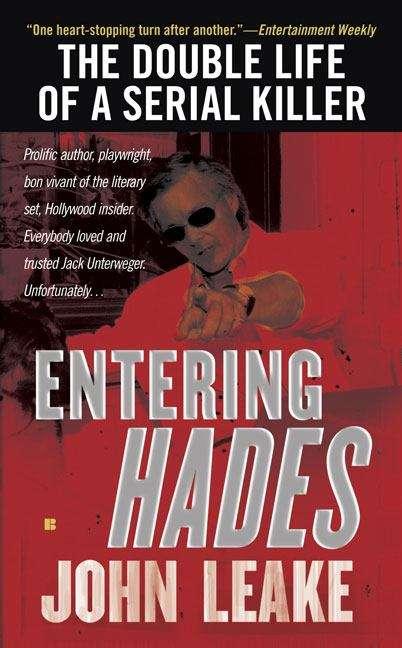 Entering Hades: The Double Life of a Serial Killer