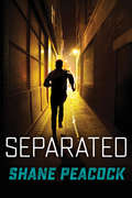 Separated (The Seven Prequels)