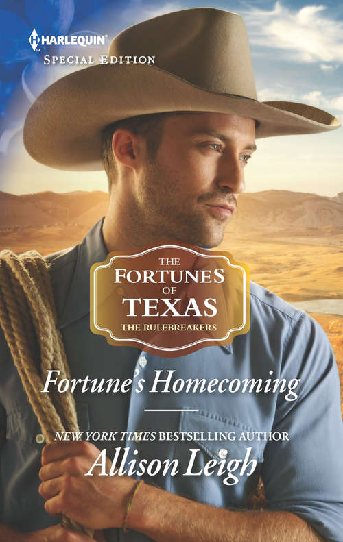 Fortune's Homecoming: Amber And The Rogue Prince (the Royals Of Vallemont) / Fortune's Homecoming (the Fortunes Of Texas: The Rulebreakers) (The Fortunes of Texas: The Rulebreakers #6)