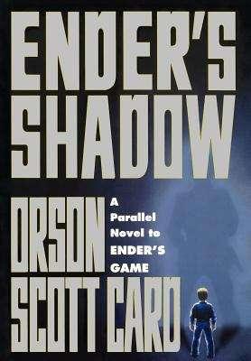 Ender's Shadow (Shadow Saga #1)