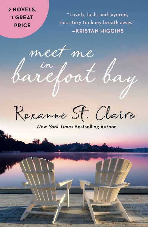 Meet Me in Barefoot Bay: 2-in-1 Edition with Barefoot in the Sand and Barefoot in the Rain (Barefoot Bay)
