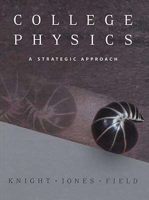 College Physics: A Strategic Approach