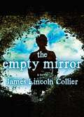 The Empty Mirror: A Novel