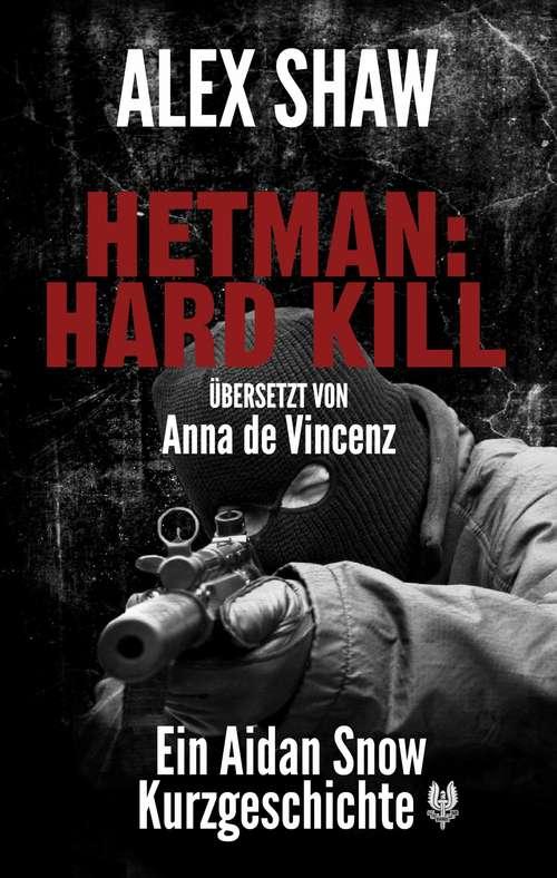 HETMAN: HARD KILL