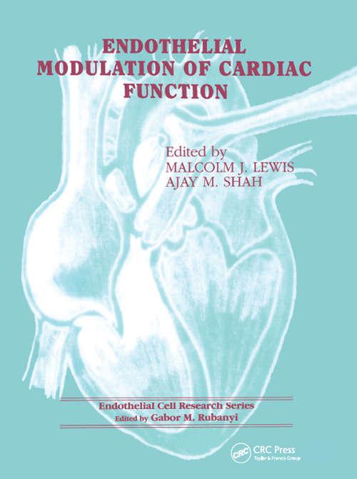 Endothelial Modulation of Cardiac Function