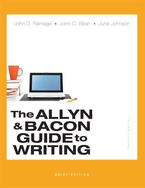 The Allyn And Bacon Guide To Writing (Brief Edition, Seventh Edition)