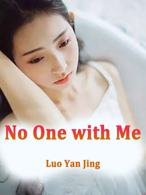 No One with Me: Volume 1 (Volume 1 #1)