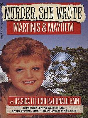 Murder, She Wrote: Martinis and Mayhem (Murder She Wrote #5)