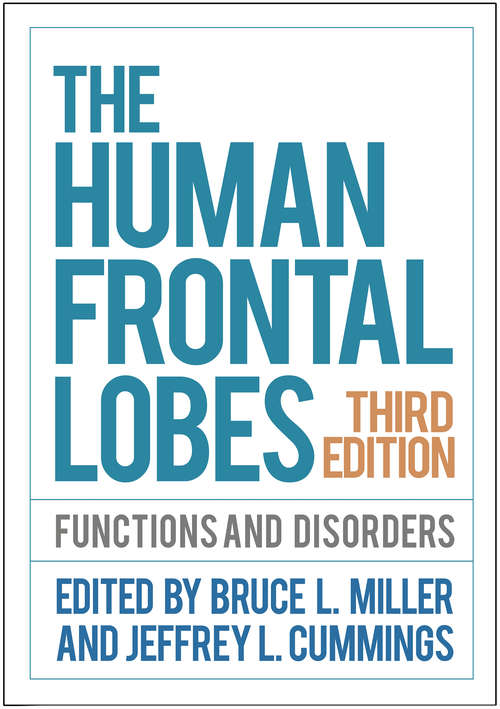 The Human Frontal Lobes, Third Edition: Functions and Disorders