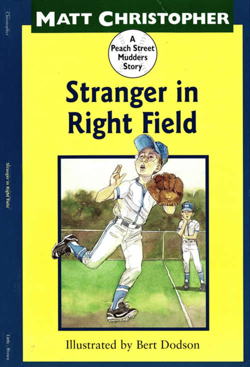 Stranger in Right Field: A Peach Street Mudders Story (Peach Street Mudders Story, A)