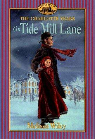 On Tide Mill Lane (The Charlotte Years #2)