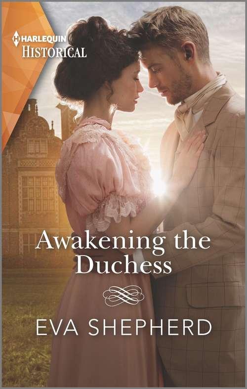 Awakening the Duchess (Mills And Boon Historical Ser.)