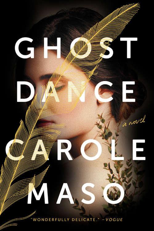 Ghost Dance: A Novel