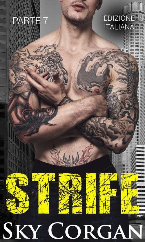 Strife (Parte #7)