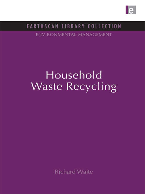 Household Waste Recycling: Household Waste Recycling (Environmental Management Set)