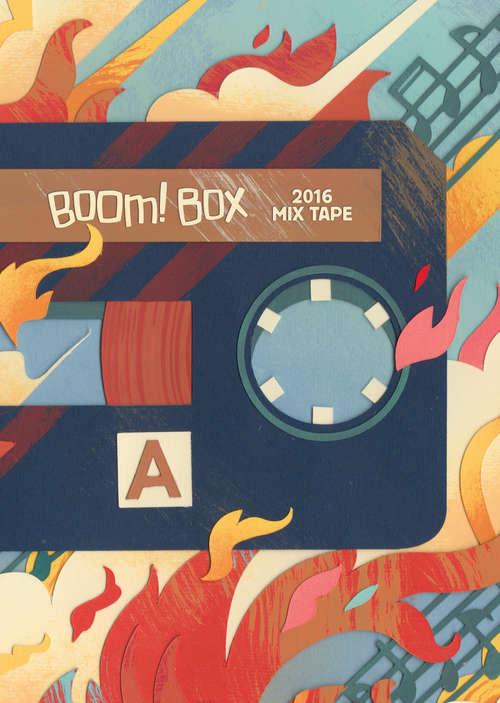 BOOM! Box Mix Tape 2016 (BOOM! Box Mix Tape)