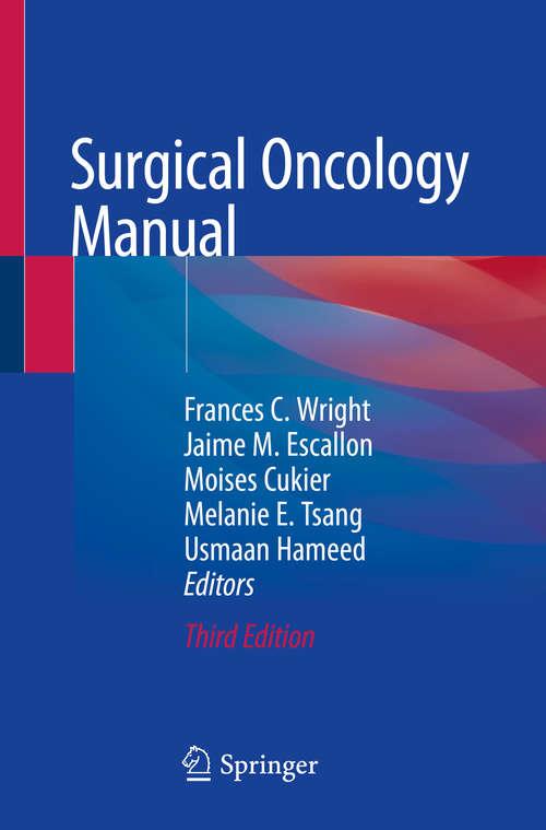 Surgical Oncology Manual (Surgical Oncology Manual Ser.)