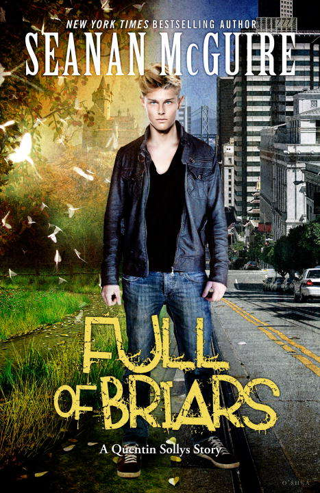 Full of Briars: An October Daye Novelette