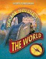 Scott Foresman Social Studies: The World