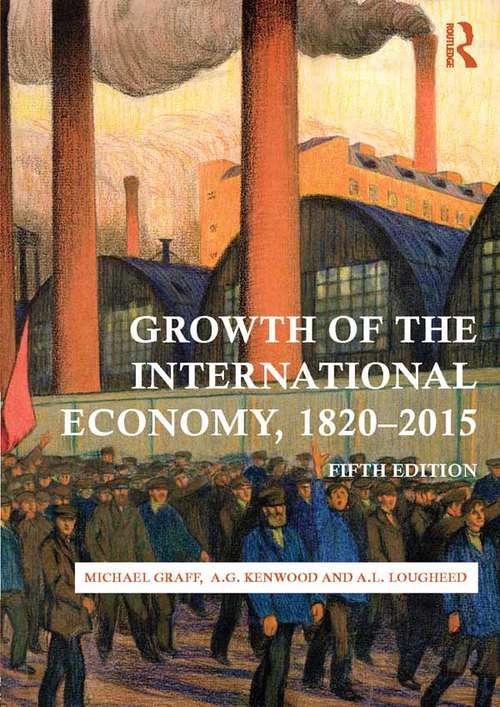 Growth of the International Economy, 1820-2015