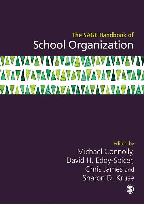 The SAGE Handbook of School Organization