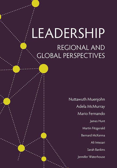 Leadership: Regional and Global Perspectives (Leadership Symposia Ser. #Vol. 1)