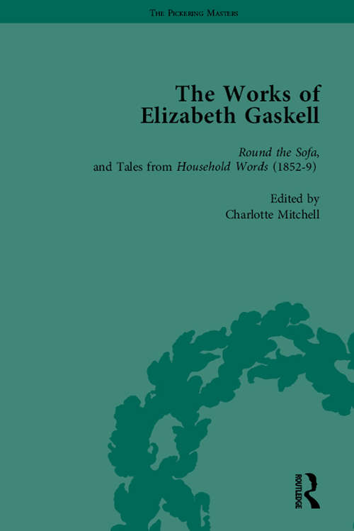 The Works of Elizabeth Gaskell, Part I Vol 3 (The\pickering Masters Ser.)