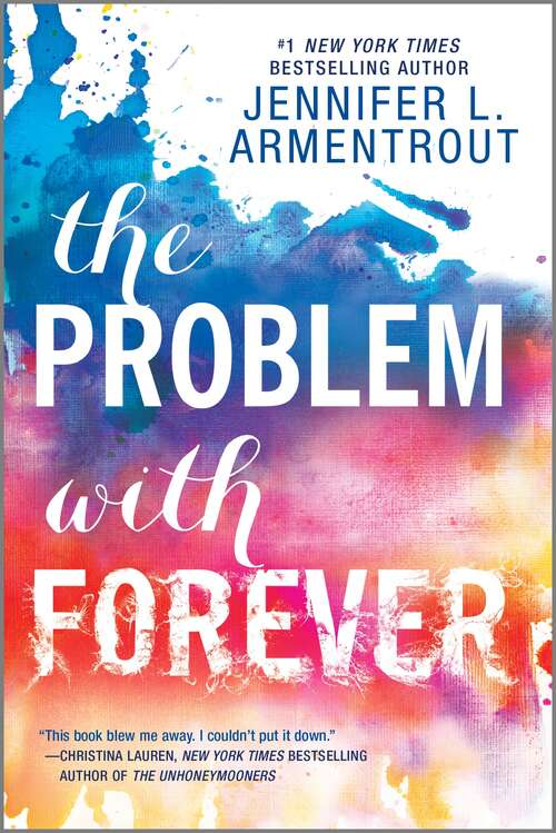 The Problem with Forever (Mira Ink Ser.)