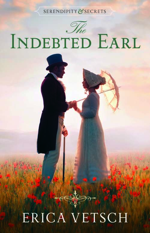 The Indebted Earl (Serendipity & Secrets #3)